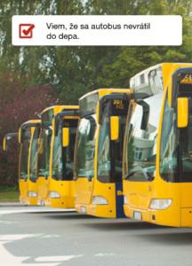 Viem, že sa autobus nevrátil do depa